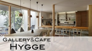 GALLERY&CAFE HYGGE